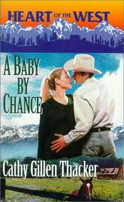 Cover of: Baby By Chance  (Heart of the West)