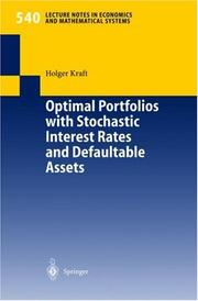 Cover of: Optimal Portfolios with Stochastic Interest Rates and Defaultable Assets