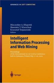 Cover of: Intelligent Information Processing and Web Mining: Proceedings of the International IIS |