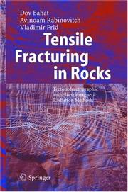 Cover of: Tensile fracturing in rocks | Dov Bahat