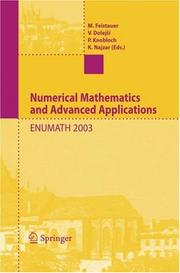 Cover of: Numerical mathematics and advanced applications | ENUMATH 2003 (2003 Prague, Czech Republic)