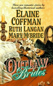 Cover of: Outlaw Brides by Elaine Coffman, Ruth Langan, Mary McBride