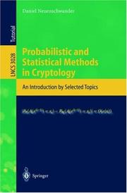 Cover of: Probabilistic and statistical methods in cryptology