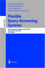 Cover of: Flexible query answering systems | FQAS 2004 (2004 Lyon, France)