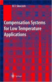 Cover of: Compensation Systems for Low Temperature Applications | Blazej T. Skoczen
