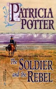 Cover of: Soldier And The Rebel (By Request 2s) (By Request 2
