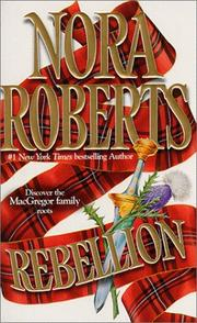 Cover of: Rebellion (Silhouette Special Edition) | Nora Roberts