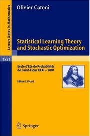 Cover of: Statistical Learning Theory and Stochastic Optimization | Olivier Catoni