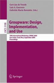 Groupware: Design, Implementation, and Use: 10th International Workshop, Criwg 2004, San Carlos, Costa Rica, September 5-9, 2004, Proceedings