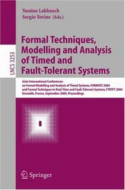 Cover of: Formal techniques, modelling and analysis of timed and fault-tolerant systems | FORMATS 2004 (2004 Grenoble, France)
