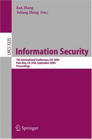 Cover of: Information security | ISC 2004 (2004 Palo Alto, Calif.)