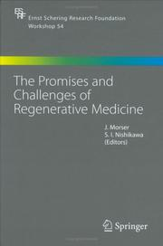 Cover of: The Promises and Challenges of Regenerative Medicine (Ernst Schering Research Foundation Workshop) |