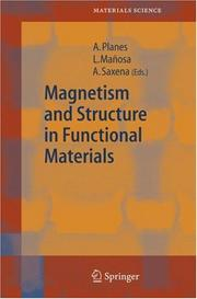 Cover of: Magnetism and Structure in Functional Materials by