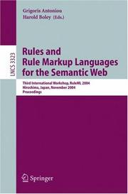 Cover of: Rules and rule markup languages for the Semantic Web |
