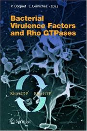 Cover of: Bacterial Virulence Factors and Rho GTPases (Current Topics in Microbiology and Immunology) |