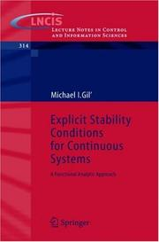Cover of: Explicit Stability Conditions for Continuous Systems | Michael I. Gil