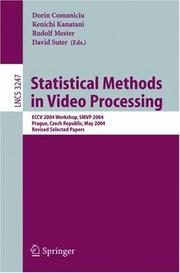 Cover of: Statistical methods in video processing | Statistical Methods in Video Processing Workshop (2nd 2004 Prague, Czech Republic)