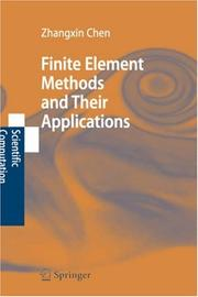Cover of: Finite Element Methods and Their Applications (Scientific Computation) | Zhangxin Chen