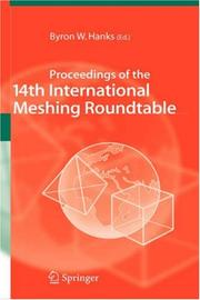 Cover of: Proceedings of the 14th International Meshing Roundtable | Byron W. Hanks