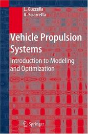 Cover of: Vehicle Propulsion Systems | Lino Guzzella