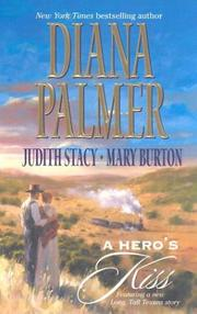 Cover of: A Hero's Kiss: The Founding Father/Wild West Wager/Snow Maiden