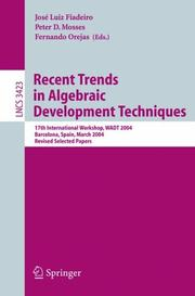 Cover of: Recent trends in algebraic development techniques | WADT 2004 (2004 Barcelona, Spain)