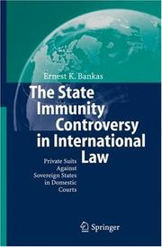 Cover of: The state immunity controversy in international law | Ernest K. Bankas