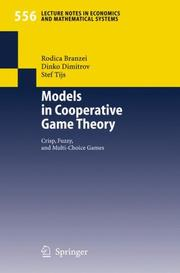 Cover of: Models in Cooperative Game Theory | Rodica Branzei