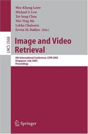 Cover of: Image and video retrieval | CIVR 2005 (2005 Singapore)