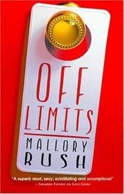 Cover of: Off Limits | Mallory Rush
