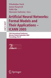 Artificial Neural Networks: Formal Models and Their Applications  ICANN 2005 by