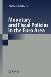 Cover of: Monetary and Fiscal Policies in the Euro Area