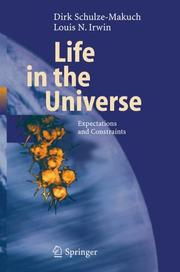 Life in the Universe by Dirk Schulze-Makuch, Louis N. Irwin
