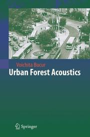 Urban Forest Acoustics by Voichita Bucur
