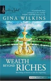 Cover of: Wealth Beyond Riches | Gina Wilkins