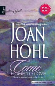 Cover of: Come Home To Love | Joan Hohl