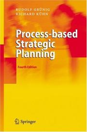 Process-based Strategic Planning by Rudolf Grünig, Richard Kühn