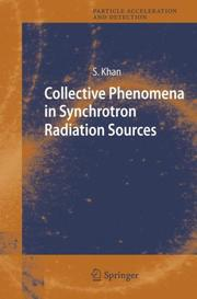 Cover of: Collective Phenomena in Synchrotron Radiation Sources | Shaukat Khan
