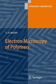 Cover of: Electron Microscopy of Polymers | G.H. Michler