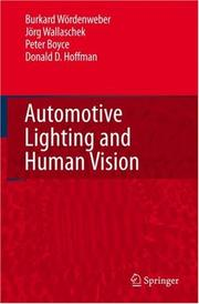 Cover of: Automotive Lighting and Human Vision | Burkard Wördenweber