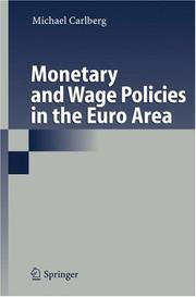 Cover of: Monetary and Wage Policies in the Euro Area
