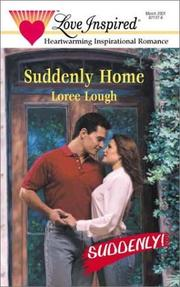 Cover of: Suddenly Home (Suddenly!) (Love Inspired, No 130)