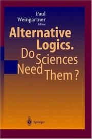 Cover of: Alternative Logics. Do Sciences Need Them?