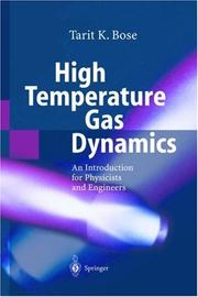 Cover of: High temperature gas dynamics | Bose, T. K.