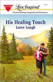 Cover of: His Healing Touch (Love Inspired)