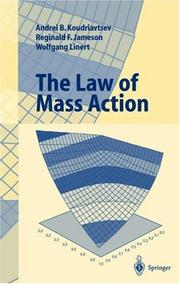 Cover of: The Law of Mass Action | Andrei B. Koudriavtsev