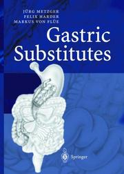 Cover of: Gastric Substitutes | JГјrg Metzger