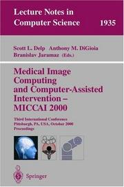 Cover of: Medical Image Computing and Computer-Assisted Intervention - MICCAI 2000 |