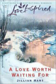 Cover of: A Love Worth Waiting For