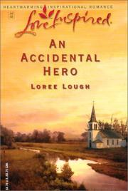 Cover of: An Accidental Hero:  Love Inspired (Love Insipred, No. 214)